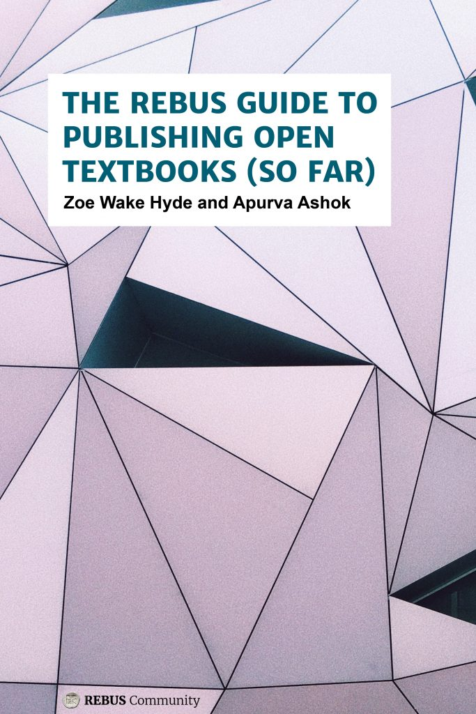 Image of the cover of The Rebus Guide to Publishing Open Textbooks